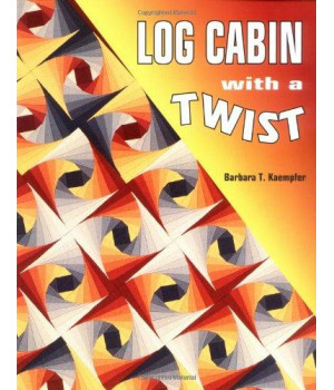 Log Cabin With A Twist