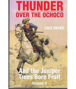 And The Juniper Trees Bore Fruit (Thunder Over the Ochoco)