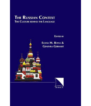 The Russian Context: The Culture Behind the Language
