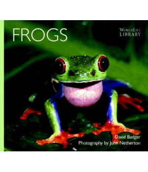 Frogs (WorldLife Library Series)