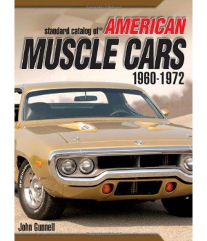 Standard Catalog of American Muscle Cars 1960-1972