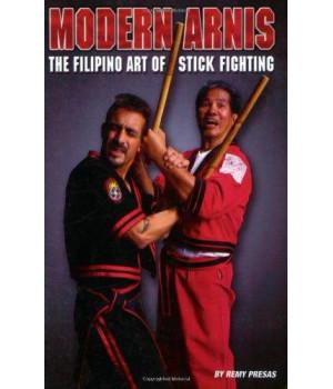 Modern Arnis: The Filipino Art of Stick Fighting