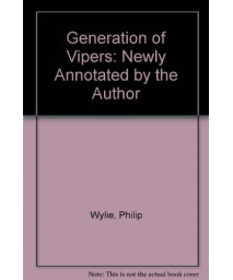 Generation of Vipers: Newly Annotated by the Author