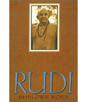 Rudi: In His Own Words