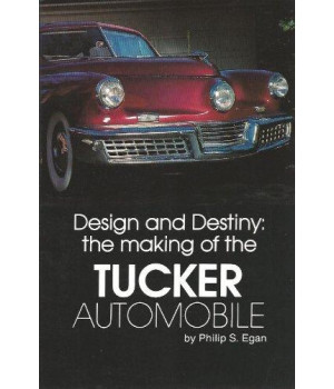 Design and Destiny: The Making of the Tucker Automobile
