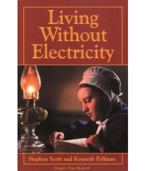 Living Without Electricity (People\'s Place Book No. 9)