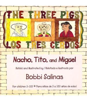 Los tres cerdos / The Three Pigs: Nacho, Tito y Miguel
