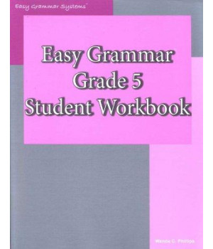 Easy Grammar Grade 5: Student Workbook