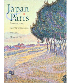 Japan & Paris: Impressionism, Postimpressionism, and the Modern Era