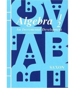 algebra 1/2: an incremental development, second edition