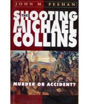 Shooting of Michael Collins: Murder or Accident
