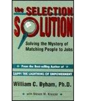 Selection Solution: Solving the Mystery of Matching People to Jobs