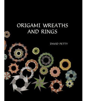 Origami Wreaths and Rings