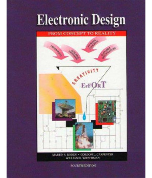 Electronic Design, From Concept to Reality, Fourth Edition