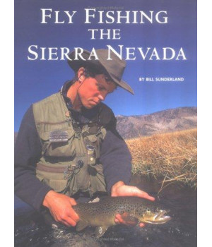 Fly Fishing the Sierra Nevada