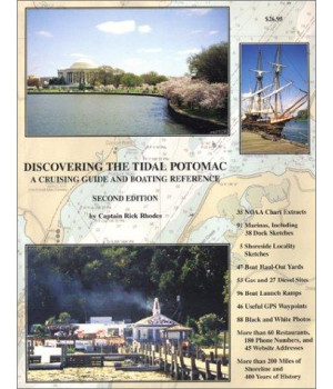 Discovering the Tidal Potomac: A Cruising Guide and Boating Reference, Second Edition