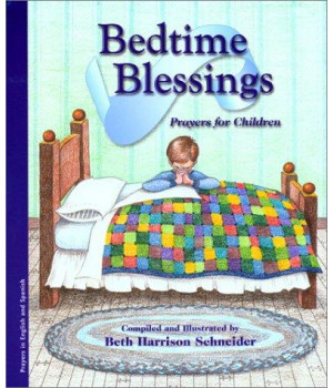 Bendiciones Para Dormir: Oraciones Para Ninos / Bedtime Blessings: Prayers For Children (Bilingual Edition)