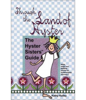 Through the Land of Hyster: The Hyster Sisters Guide
