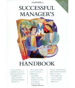 Successful Manager\'s Handbook: Develop Yourself, Coach Others
