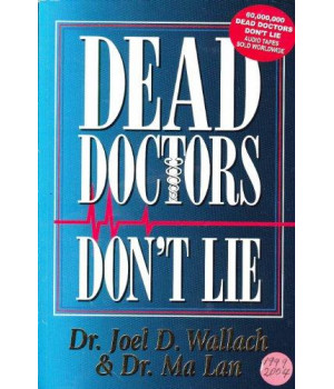 Dead Doctors Don\'t Lie