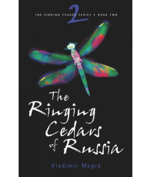 The Ringing Cedars of Russia (The Ringing Cedars, Book 2)