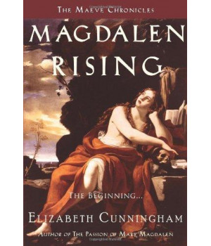 Magdalen Rising: The Beginning (The Maeve Chronicles)