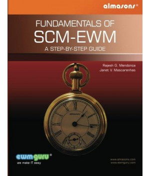 Fundamentals Of SCM-EWM: A Step-by-Step Guide