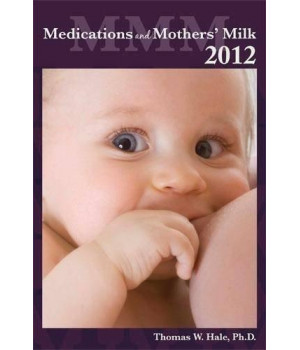 Medications and Mothers\' Milk