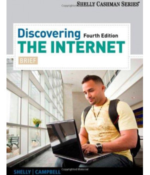 Discovering the Internet: Brief (Shelly Cashman Series)