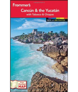 Frommer\'s? Cancun and the Yucatan (Frommer\'s Color Complete)