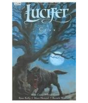 Lucifer Vol. 9: Crux
