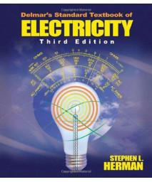 Delmar's Standard Textbook of Electricity, 3E