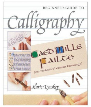 Beginner\'s Guide to Calligraphy