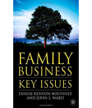 Family Business: Key Issues (A Family Business Publication)
