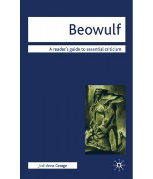 Beowulf (Readers\' Guides to Essential Criticism)