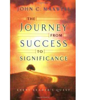 the journey from success to significance (maxwell, john c.)