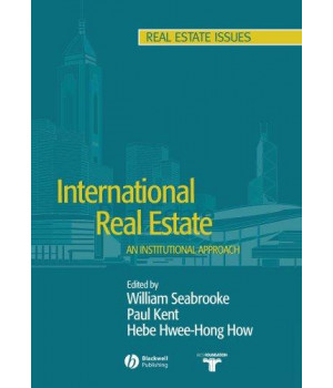 International Real Estate: An Institutional Approach