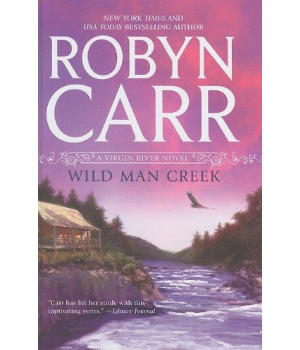 Wild Man Creek (A Virgin River Novel)