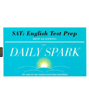 SAT: English Test Prep (The Daily Spark): 180 Easy-to-Use Lessons and Class Activities!