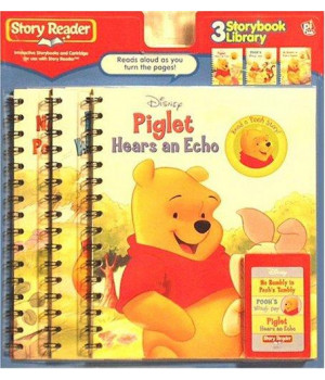 Story Reader Winnie the Pooh 3-Book Library: No Rumbly in Pooh s Tumbly; Piglet Hears an Echo; Pooh s Windy Day