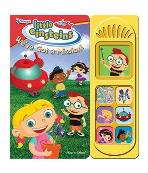 we've got a mission! (disney's little einsteins (publications international))
