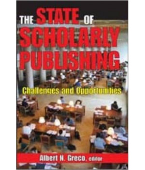The State of Scholarly Publishing: Challenges and Opportunities