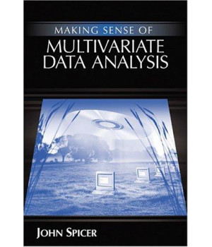Making Sense of Multivariate Data Analysis: An Intuitive Approach