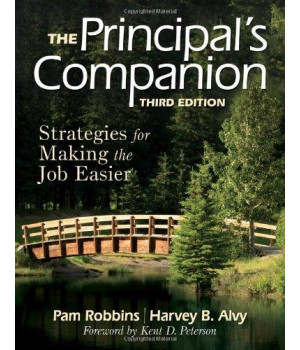 The Principal\'s Companion: Strategies for Making the Job Easier