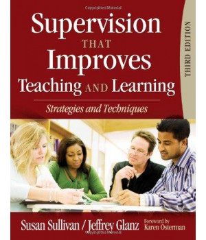 Supervision That Improves Teaching and Learning: Strategies and Techniques