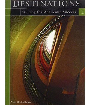 Destinations 2: Writing for Academic Success