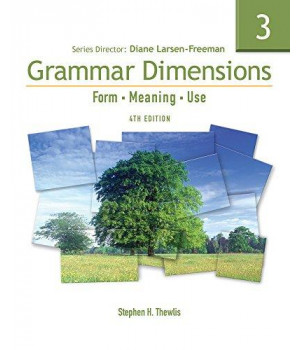 Grammar Dimensions 3: Form, Meaning, and Use, Fourth Edition (Full Student Book with InfoTrac)