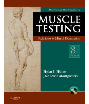 Daniels and Worthingham\'s Muscle Testing: Techniques of Manual Examination, 8e (Daniels & Worthington\'s Muscle Testing (Hislop))