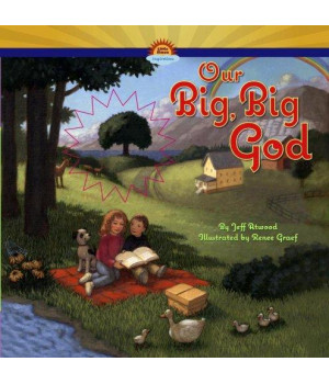 Our Big, Big God
