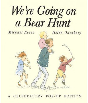 We\'re Going on a Bear Hunt: A Celebratory Pop-up Edition